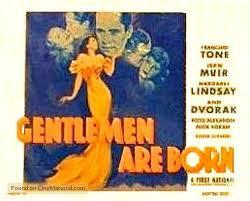 Gentlemen Are Born (1934) - Filmaffinity