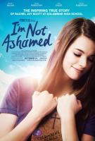 I'm Not Ashamed  - Poster / Imagen Principal