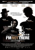 I'm Not There  - Posters
