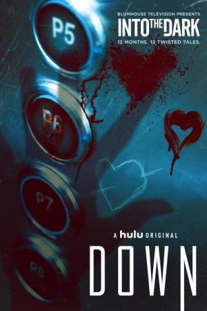 Into the Dark: Down (TV)