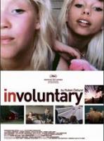 Involuntary  - Posters