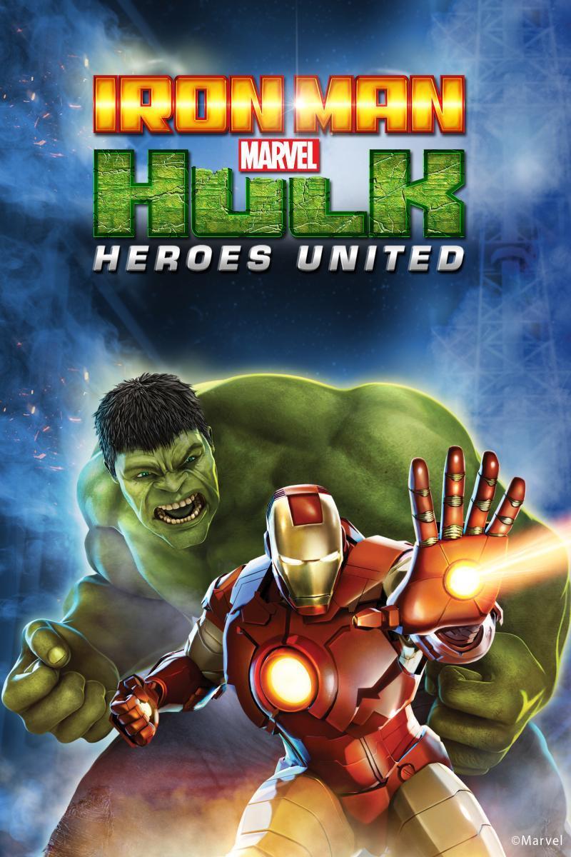 Iron Man & Hulk: Heroes United (2013) - Filmaffinity
