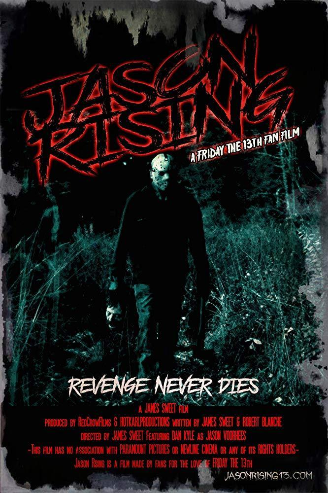 Jason Rising: A Friday the 13th Fanfilm (S) (2019) - Filmaffinity