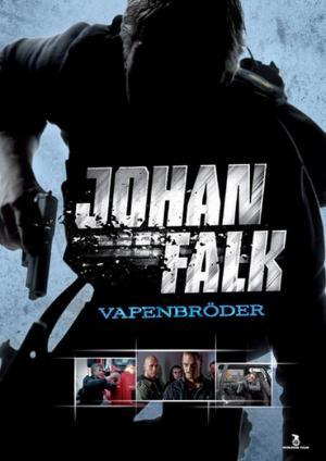 Johan Falk: Hermanos en armas