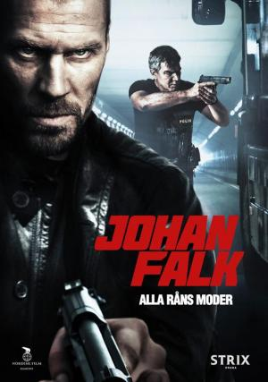 Johan Falk: Madre de todos los robos