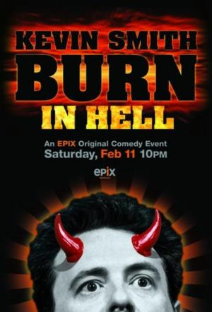 Kevin Smith: Burn in Hell (TV)