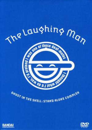 Koukaku Kidoutai STAND ALONE COMPLEX The Laughing Man (Ghost in the Shell: Stand Alone Complex - The Laughing Man)