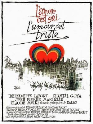 Lamour Cest Gai Lamour Cest Triste 1971 Filmaffinity