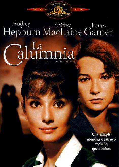 La Mentira Infame (La Calumnia) (The Children's Hour) (1961)