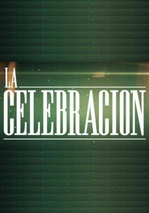 La celebración (Serie de TV)