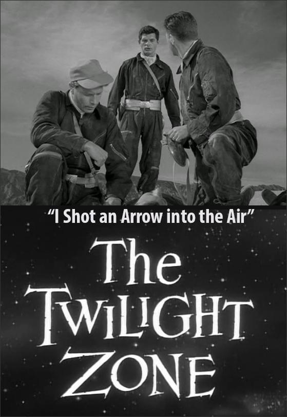 La Dimensión Desconocida Disparé Una Flecha Al Aire Tv