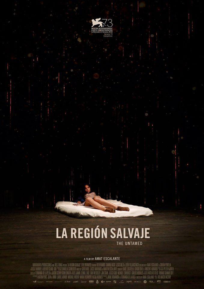 La región salvaje (2016) - Filmaffinity