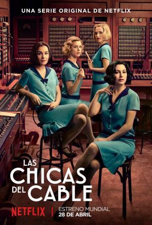 Las chicas del cable (Serie de TV)