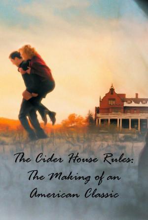 Las normas de la casa de la sidra: The Making of an American Classic