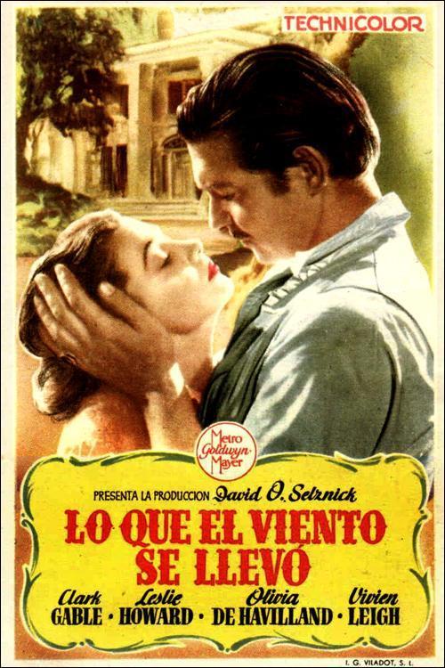 Lo que el viento se llevó (1939) - Filmaffinity
