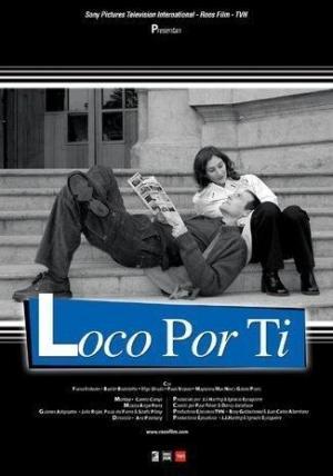Loco por ti (Serie de TV)