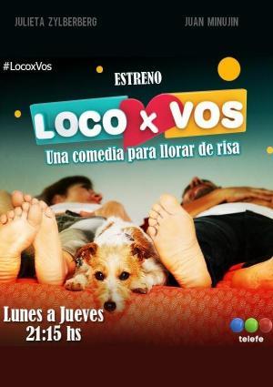 Loco x vos (Serie de TV)