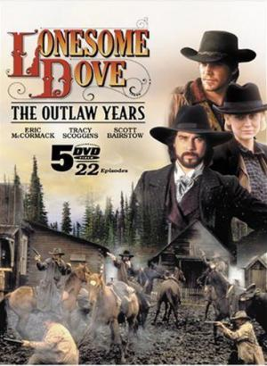 Lonesome Dove: The Outlaw Years (Serie de TV)