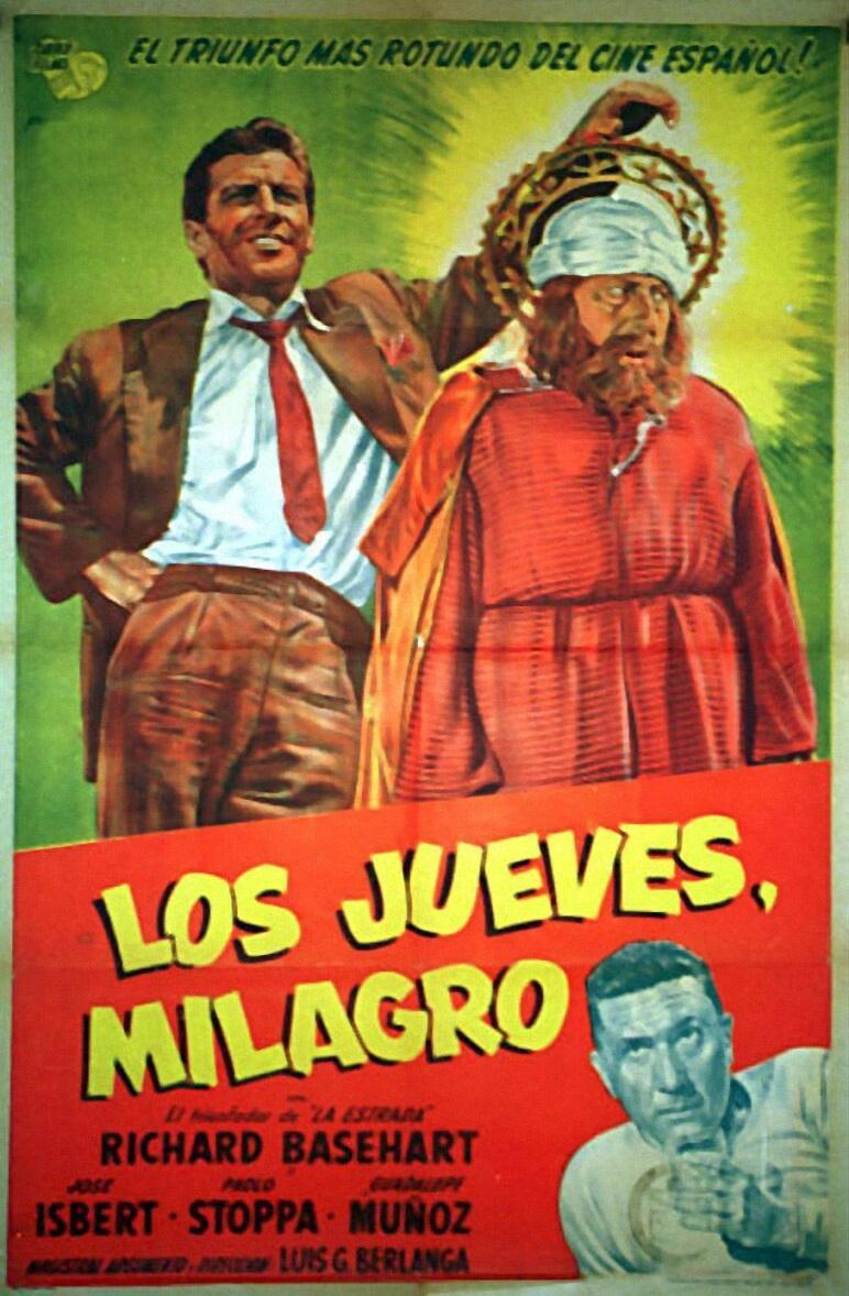 Los jueves, milagro (1957) - Filmaffinity