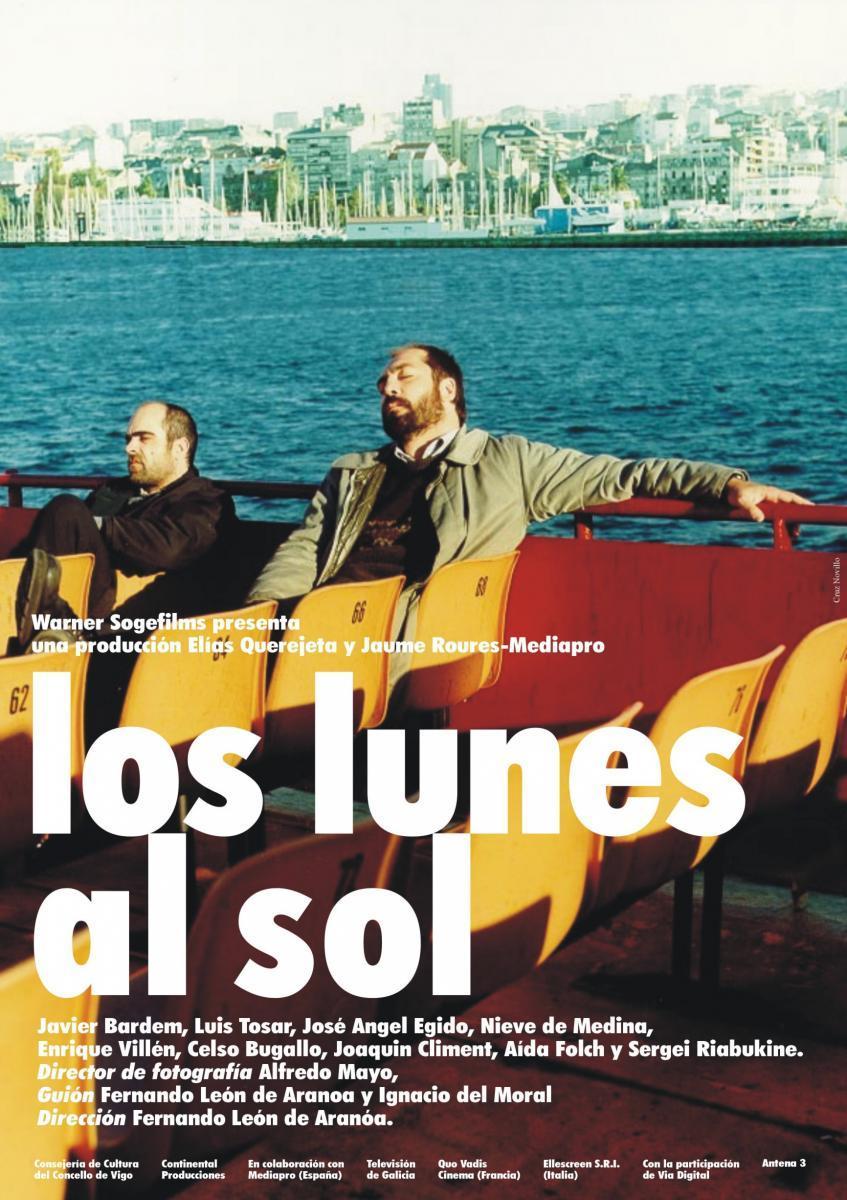 Los lunes al sol (2002) - Filmaffinity