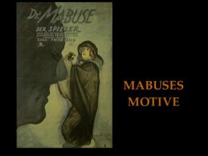Los motivos y temas de Mabuse