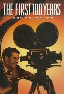 Los primeros 100 años: Un homenaje al cine norteamericano (TV)
