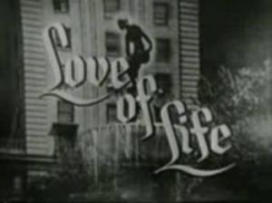 Love of Life (Serie de TV)