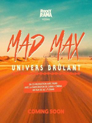 Mad Max, univers brûlant (TV)