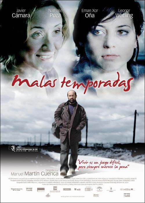 Malas temporadas (2005) - Filmaffinity