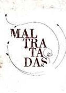 Maltratadas (Serie de TV)