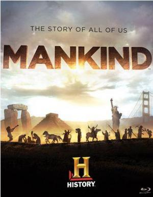 Mankind: The Story of All of Us (Serie de TV)