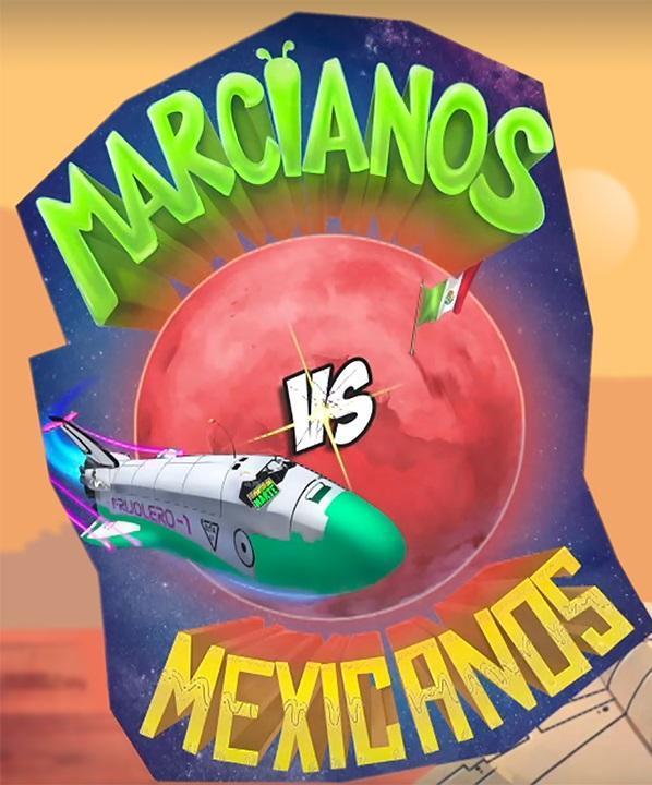 Marcianos Vs Mexicanos 2018 Filmaffinity