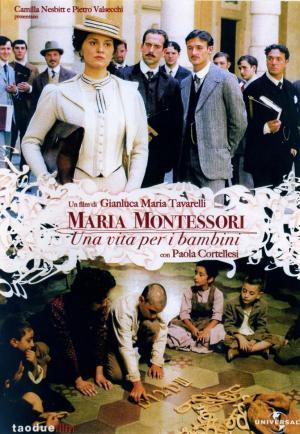 Maria Montessori - Una vita per i bambini (TV)