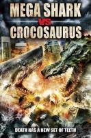 Megatiburón contra crocosaurio  - Posters