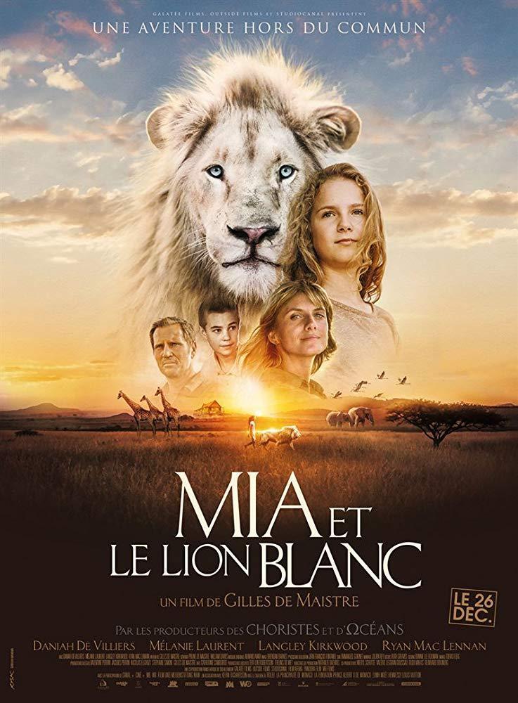 Mia And The White Lion 2018 Filmaffinity
