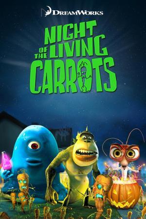 Monstruos contra Alienígenas: Night of the Living Carrots (C)