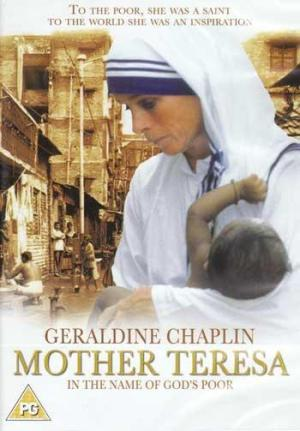 Mother Teresa: In the Name of God's Poor (1997) - Filmaffinity