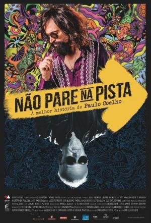 Não Pare na Pista — A Melhor História de Paulo Coelho (The Pilgrim — the Best Story of Paulo Coelho)
