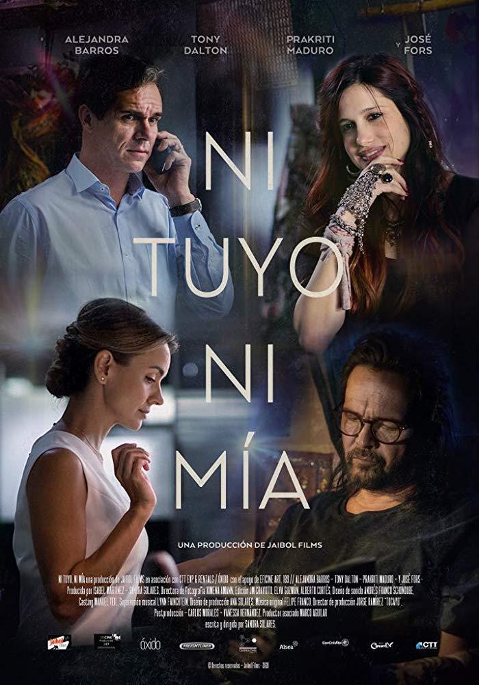 Ni tuyo, ni mía (2020) - Filmaffinity