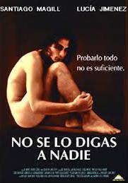 No Se Lo Digas A Nadie 1998 Filmaffinity