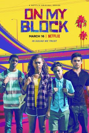 On My Block (TV Series) (2018) - Filmaffinity