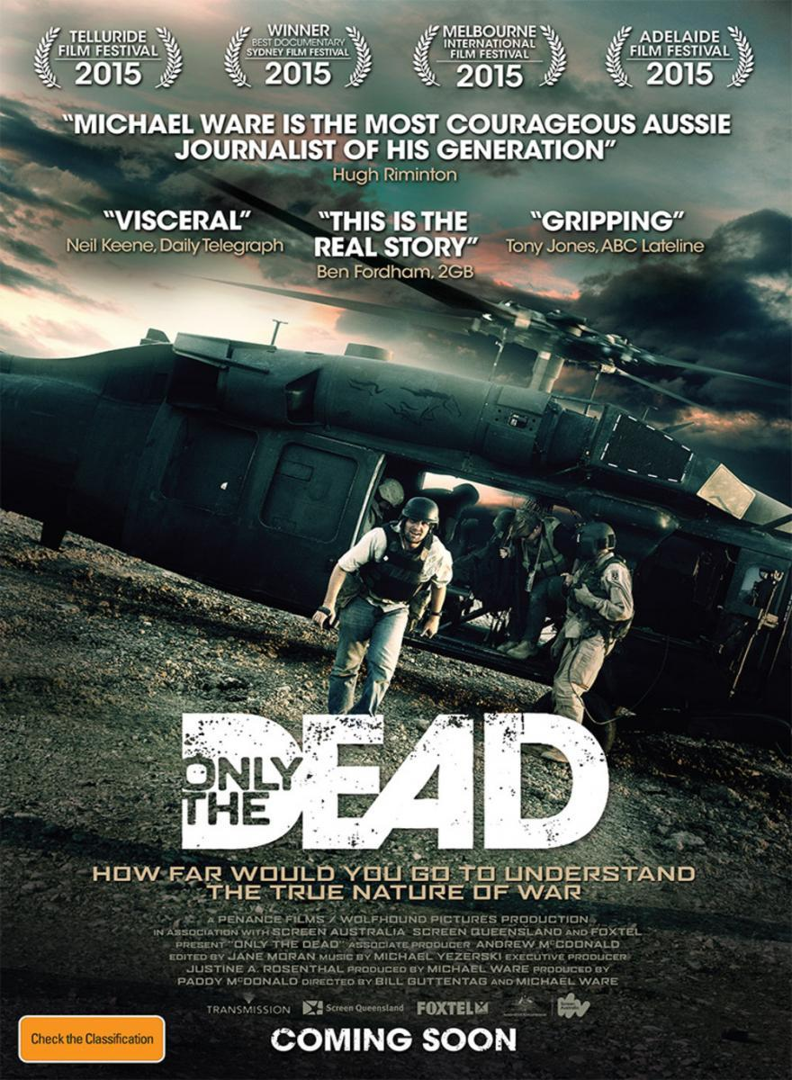 Only the Dead (2015) - Filmaffinity