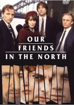 Our Friends in the North (Miniserie de TV)