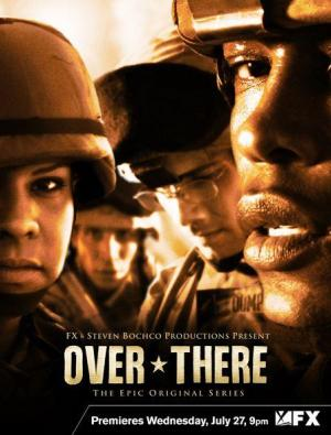 Over There (TV Series) (2005) - Filmaffinity