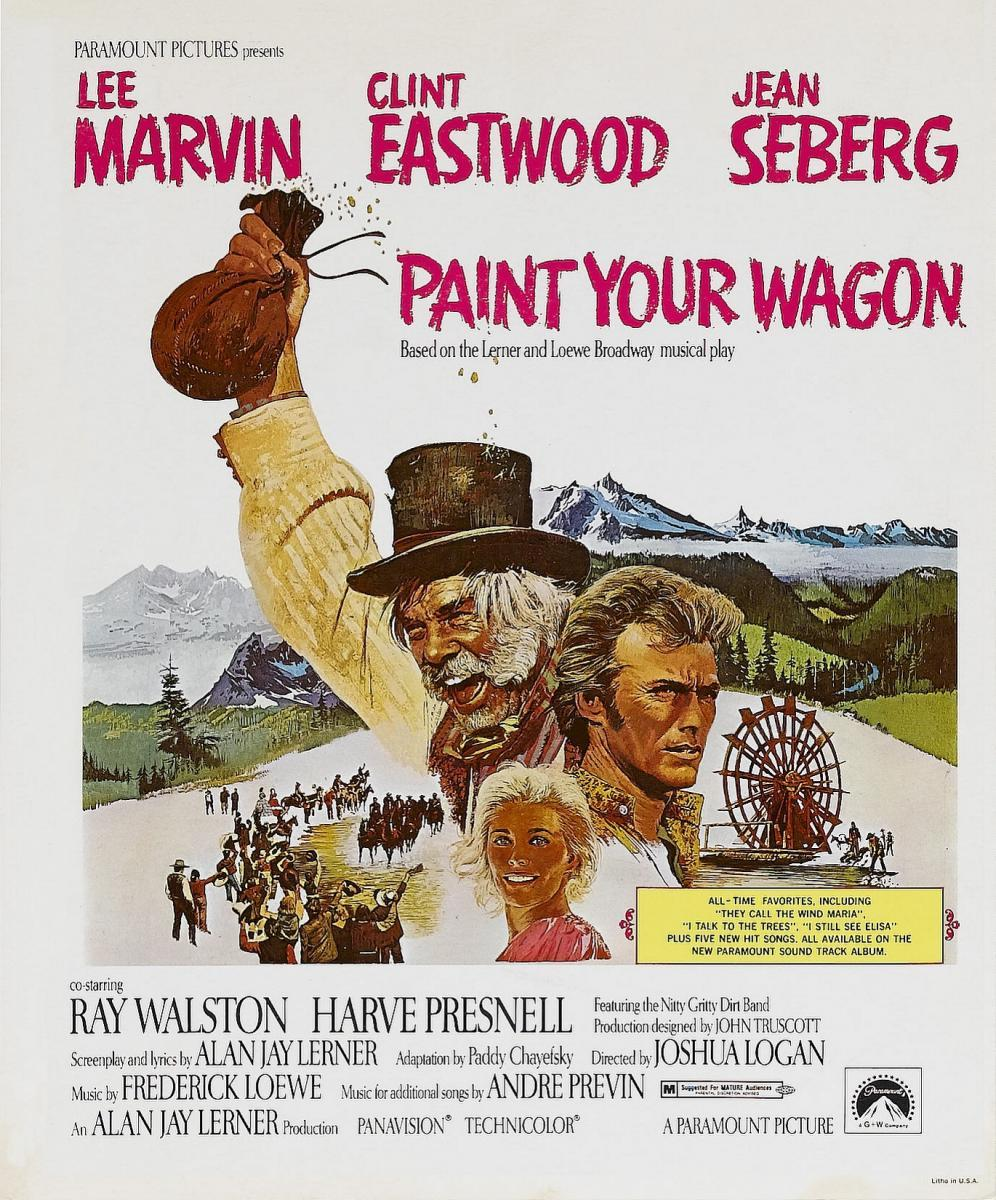 Image Gallery For Paint Your Wagon Filmaffinity
