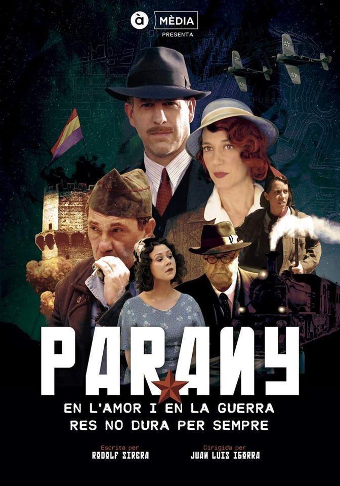 Parany (Miniserie de TV) (2018) - Filmaffinity