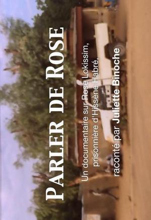 Parler de Rose, prisonnière de Hissène Habré