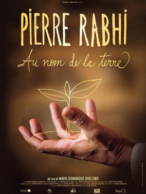 Pierre Rabhi au nom de la terre