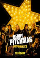 Pitch Perfect 3: La última nota  - Posters