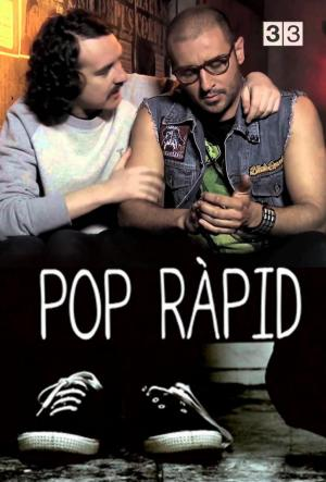 Pop ràpid (Serie de TV)